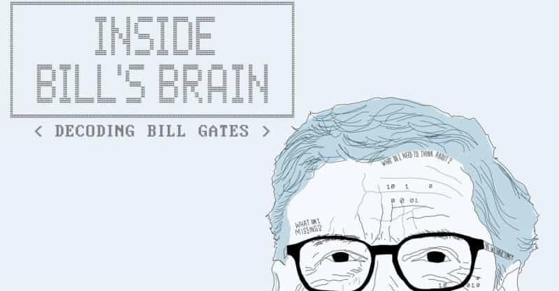 Inside Bill's Brain – Decoding Bill Gates