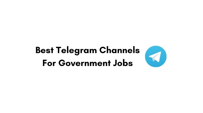 Best Telegram Channels For Government Jobs
