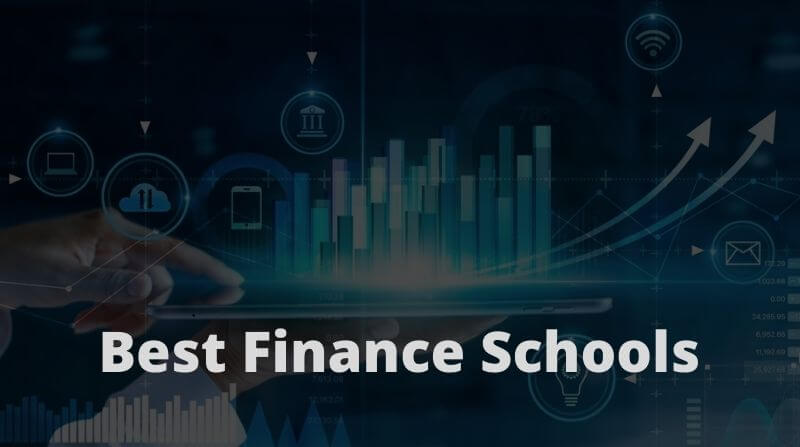 Best Finance Schools In The World [Updated List For This Year]